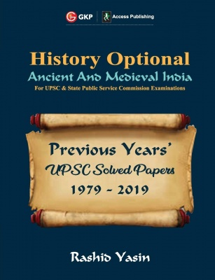UPSC Previous Years' Solved Papers (1979-2019) - History Optional `Ancient & Medieval India' Paperback – 1 January 2020 by Rashid Yasin  (Author)