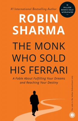 The Monk Who Sold His Ferrari Paperback – 25 September 2003 by Robin Sharma  (Author)