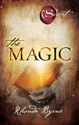 The Magic Paperback – 1 January 2012 by Rhonda Byrne  (Author)
