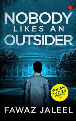 Nobody Likes An Outsider Paperback – 5 March 2021 by Fawaz Jaleel  (Author)