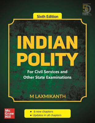 Indian Polity - For Civil Services and Other State Examinations | 6th Edition Paperback